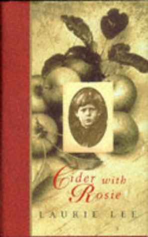 9780701168629: Cider with Rosie (Chatto Pocket Library S.)