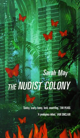 9780701168971: The Nudist Colony