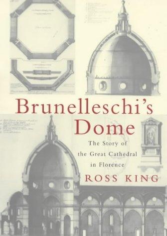 9780701169039: Brunelleschi's Dome, How a Renaissance Genius Reinvented Architecture