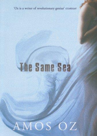 9780701169244: THE SAME SEA.