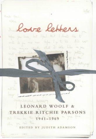 9780701169275: Love Letters: Leonard Woolf & Trekkie Ritchie Parsons 1941-1968