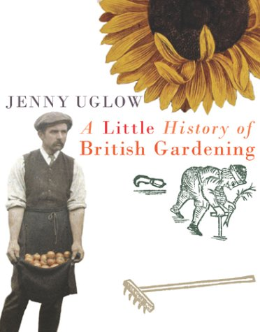 9780701169282: A Little History Of British Gardening