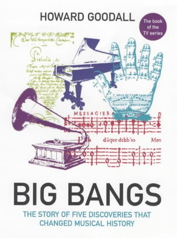 9780701169329: Big Bangs: Five Musical Revolutions