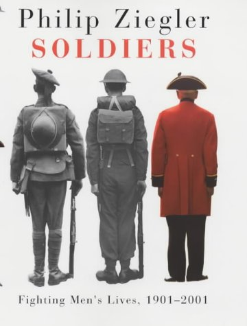 9780701169541: Soldiers: Fighting Men's Lives, 1901-2001