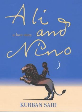 9780701169596: ALI AND NINO, A LOVE STORY.