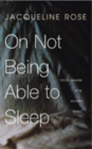 9780701169770: On Not Being Able to Sleep: Psychoanalysis and the Modern World