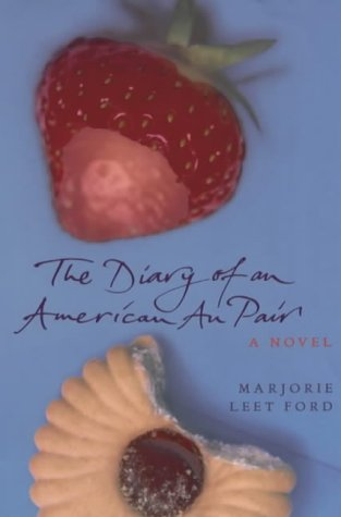 9780701169794: The Diary of an American Au Pair