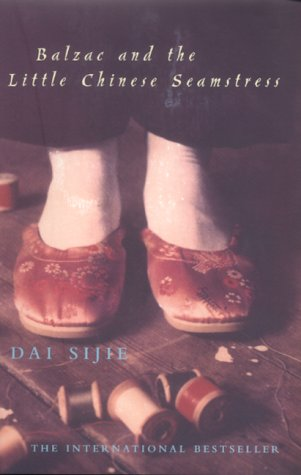 Balzac and the Little Chinese Seamstress: Sijie, Dai