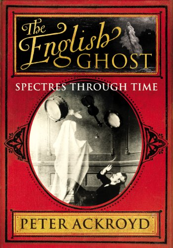 9780701169893: The English Ghost: Spectres Through Time