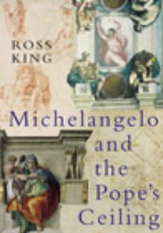 9780701171193: Michelangelo and the Pope's Ceiling
