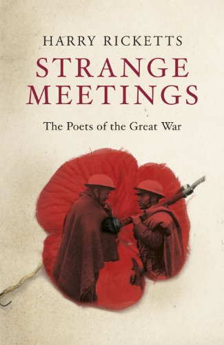9780701172718: Strange Meetings: The Poets of the Great War