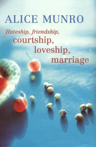 9780701172923: Hateship, Friendship, Courtship, Loveship, Marriage