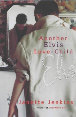 9780701173265: Another Elvis Love Child