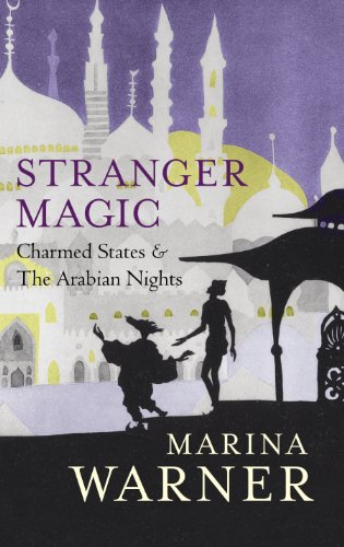 9780701173319: Stranger Magic: Charmed States & The Arabian Nights