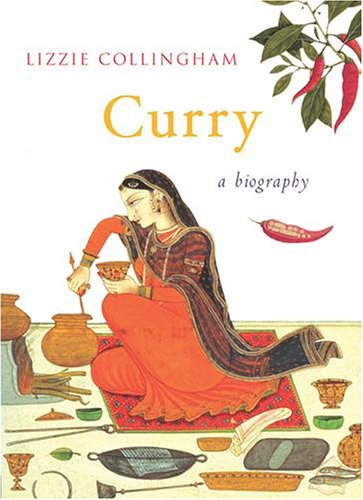 9780701173357: Curry: A Biography of a Dish