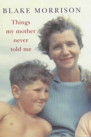 9780701173432: THINGS MY MOTHER NEVER TOLD ME