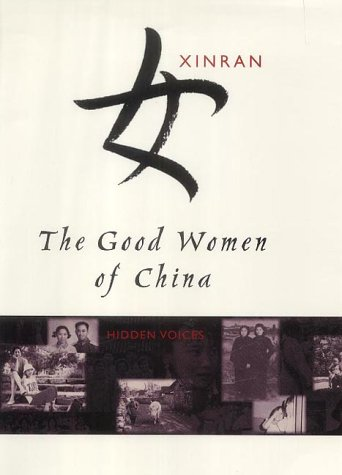 9780701173456: The Good Women of China: Hidden Voices