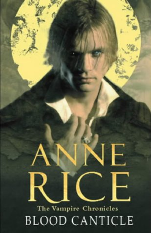 9780701173555: Blood Canticle (Vampire Chronicles)