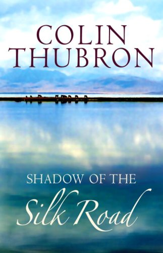 9780701173630: Shadow of the Silk Road