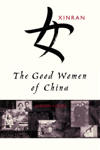 9780701173715: The Good Women of China: Hidden Voices