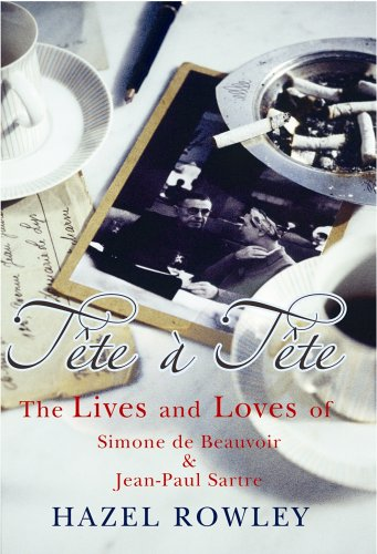 9780701175085: Tete-A-Tete: The Lives and Loves of Simone De Beauvoir and Jean-Paul Sartre