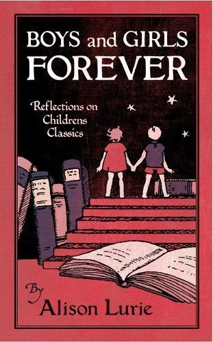 Boys and Girls Forever: Alison Lurie