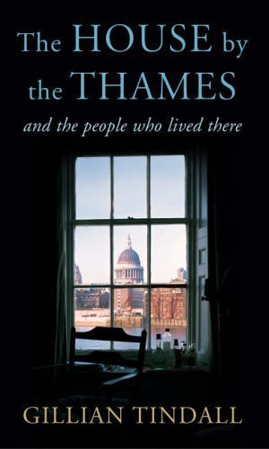9780701175931: The House By the Thames: And the people who have lived in it