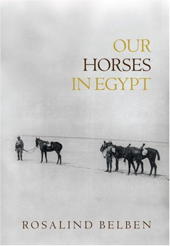 9780701175948: Our Horses In Egypt