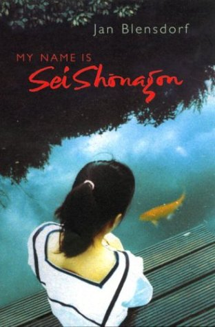 [signed] My Name is Sei Shonagon