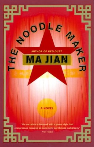 The Noodle Maker (0701176059) by Ma Jian