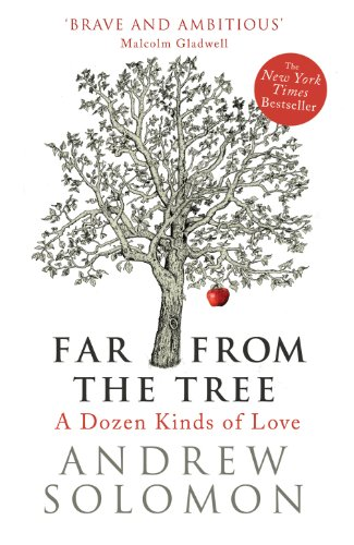 9780701176112: Far From The Tree: A Dozen Kinds of Love