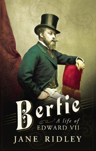 9780701176143: Bertie: A Life of Edward VII