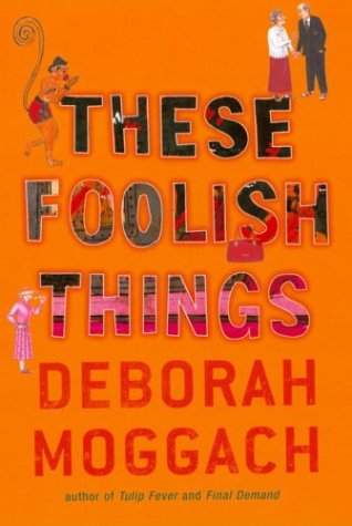 9780701176204: These Foolish Things