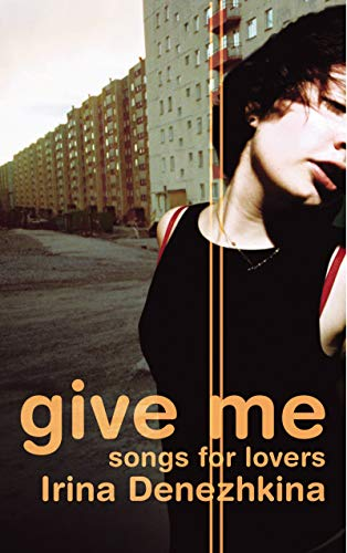 9780701176747: Give Me: Songs for Lovers