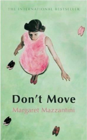9780701176778: Don't Move