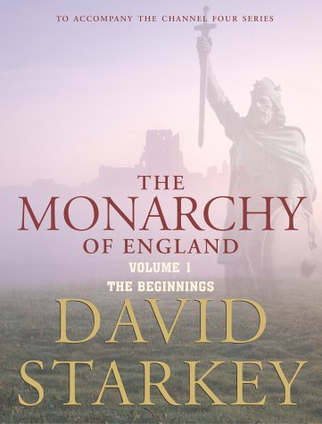 9780701176785: The Monarchy of England, Volume 1: The Beginnings