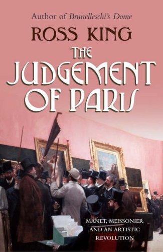 9780701176839: The Judgement of Paris: Manet, Meisonnier and an Artistic Revolution