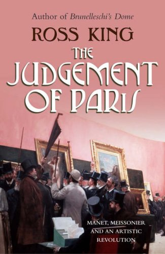9780701176839: The Judgement of Paris: Manet, Meisonnier and An Artistic Revolution