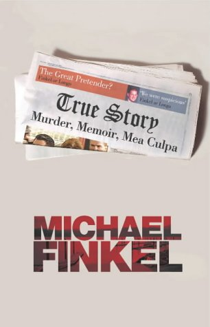 9780701176884: True Story: Murder, Memoir, Mea Culpa