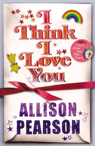 9780701177331: I Think I Love You