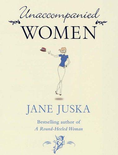 Unaccompanied Women: Jane Juska