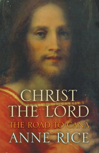 9780701178130: Christ the Lord The Road to Cana (Christ the Lord 2)