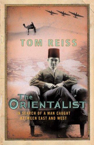 Orientalist: Tom Reiss
