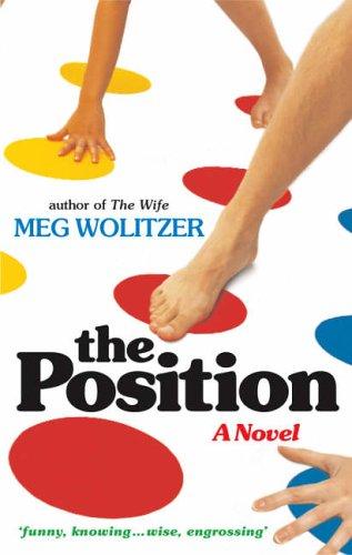 9780701178901: The Position: A Novel