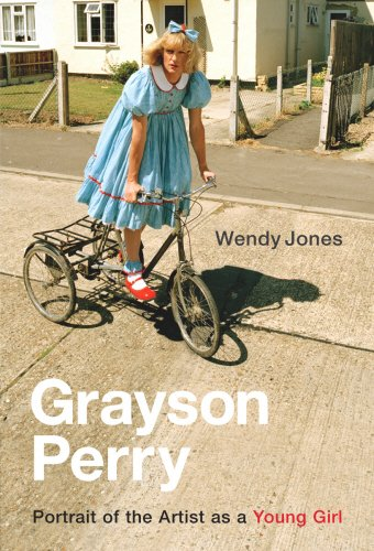 9780701178932: Grayson Perry: Portrait Of The Artist As A Young Girl