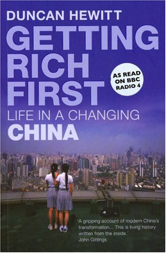 9780701178970: Getting Rich First: Life in a Changing China