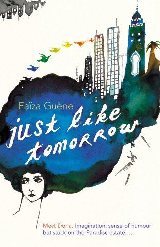 9780701179106: Just Like Tomorrow