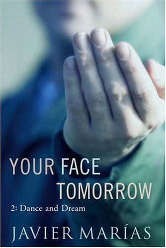 9780701179755: Your Face Tomorrow 2: Dance and Dream: 2 (Your Face Tomorrow Trilogy)