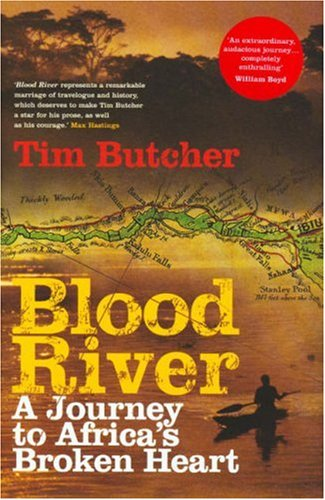 9780701179816: Blood River: A Journey to Africa's Broken Heart