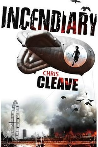 Incendiary SIGNED LINED DATED LIMITED EDITION: Chris Cleave